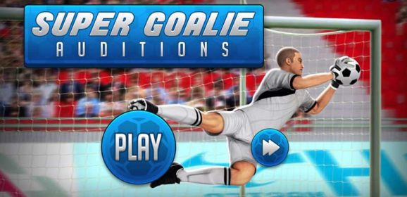Super Goalie Auditions – PLAY FREE